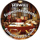 Hawaii superintendents Email List
