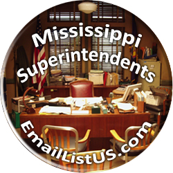 Mississippi Superintendents Email List