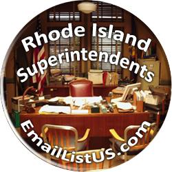 Rhode Island Superintendents Email List